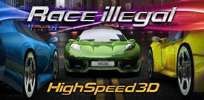 Race Illegal High Speed 3D (1)