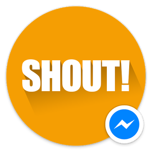 Shout! for Messenger